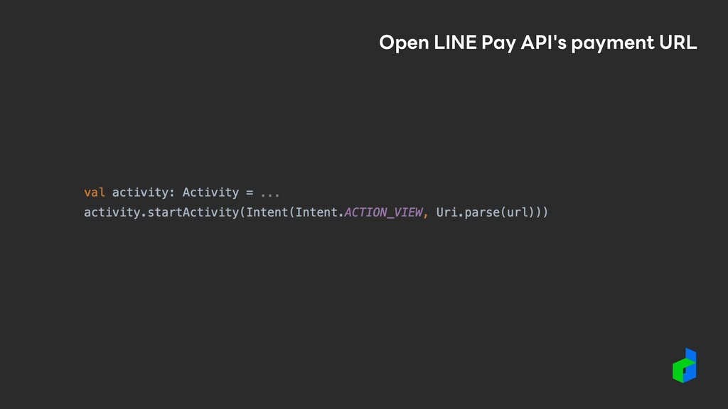 Open LINE Pay API's payment URL
