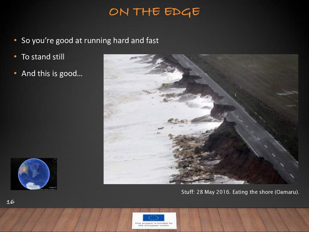 ON THE EDGE 16 • So you're good at running hard...