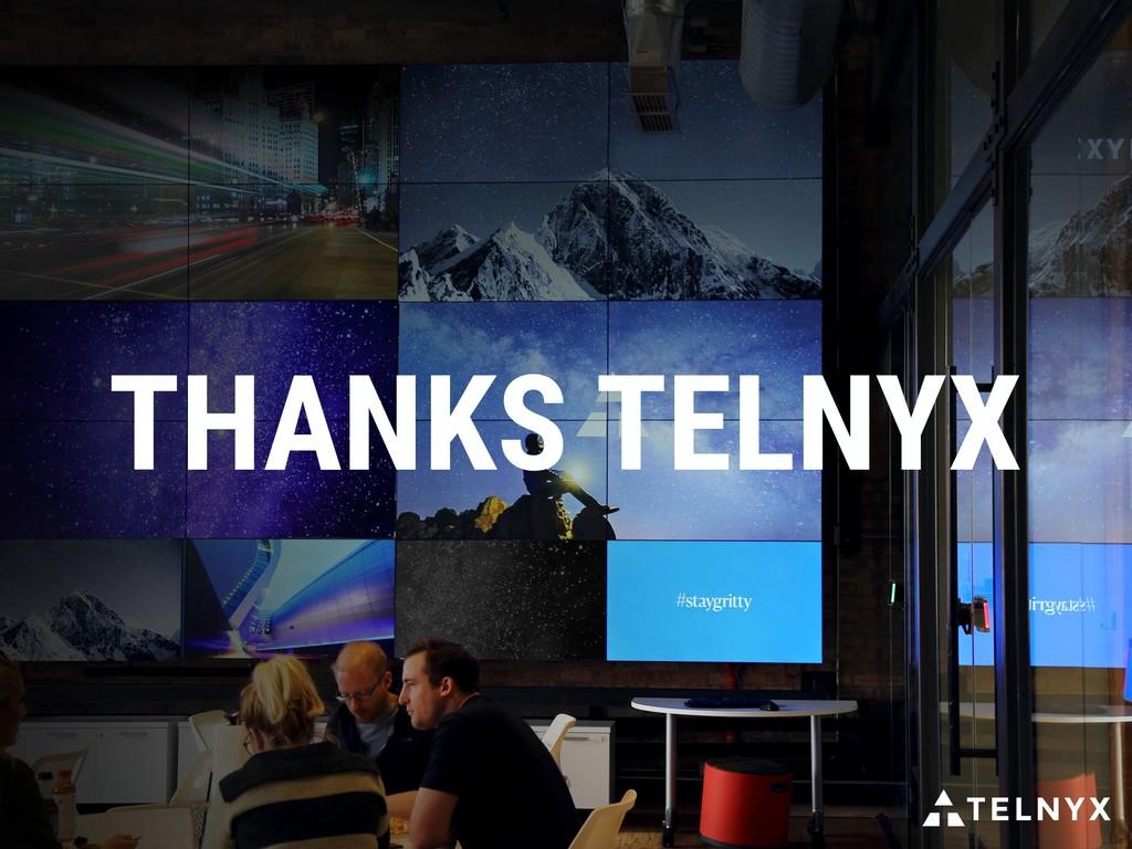 THANKS TELNYX