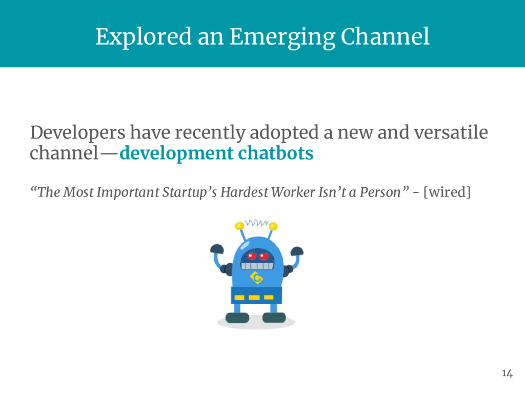 Explored an Emerging Channel Developers have re...