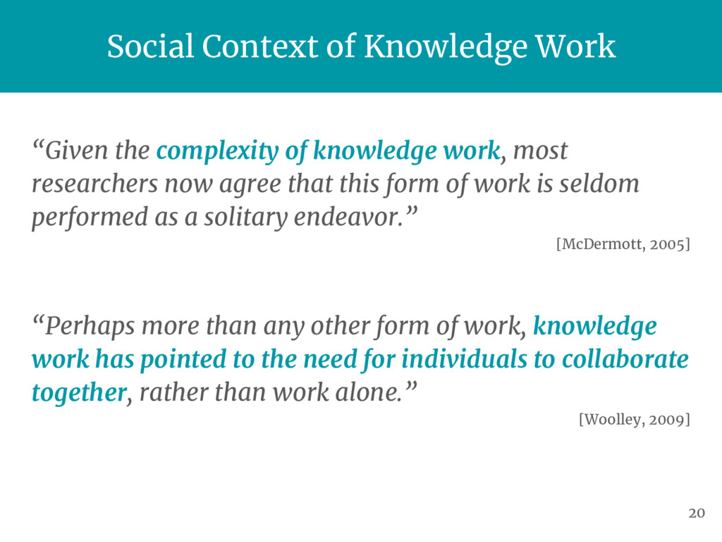 """Given the complexity of knowledge work, most r..."