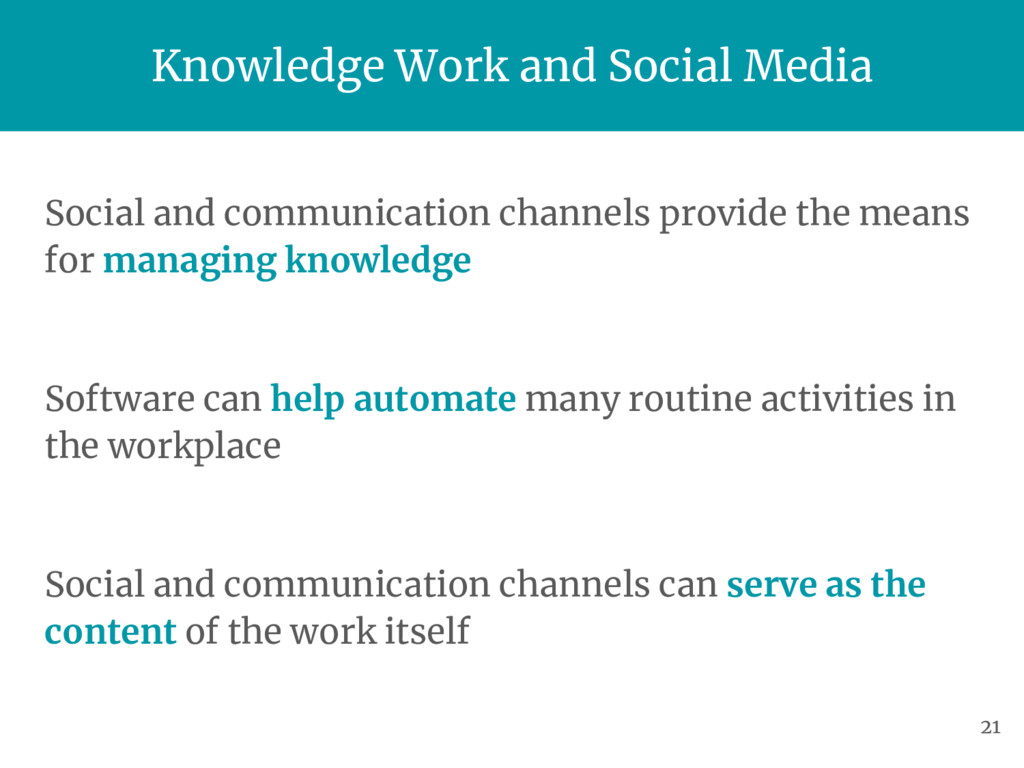Social and communication channels provide the m...
