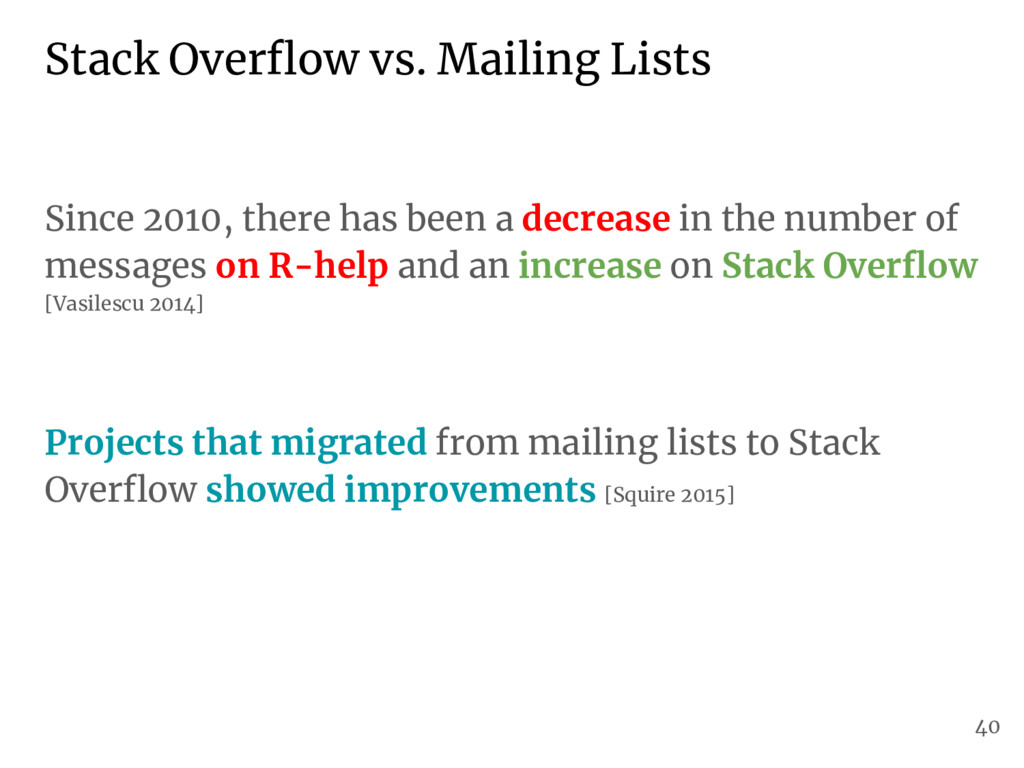 Stack Overflow vs. Mailing Lists Since 2010, th...
