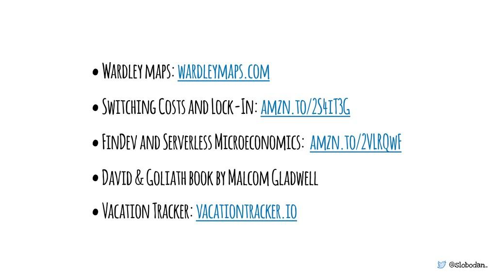 @slobodan_ • Wardley maps: wardleymaps.com • Sw...