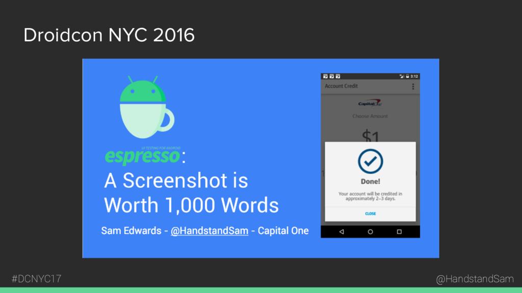 @HandstandSam #DCNYC17 Droidcon NYC 2016