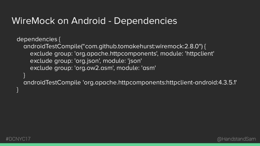 @HandstandSam #DCNYC17 WireMock on Android - De...