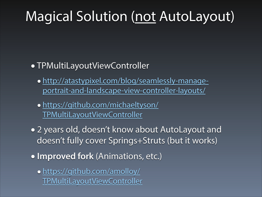 Magical Solution (not AutoLayout) •TPMultiLayou...