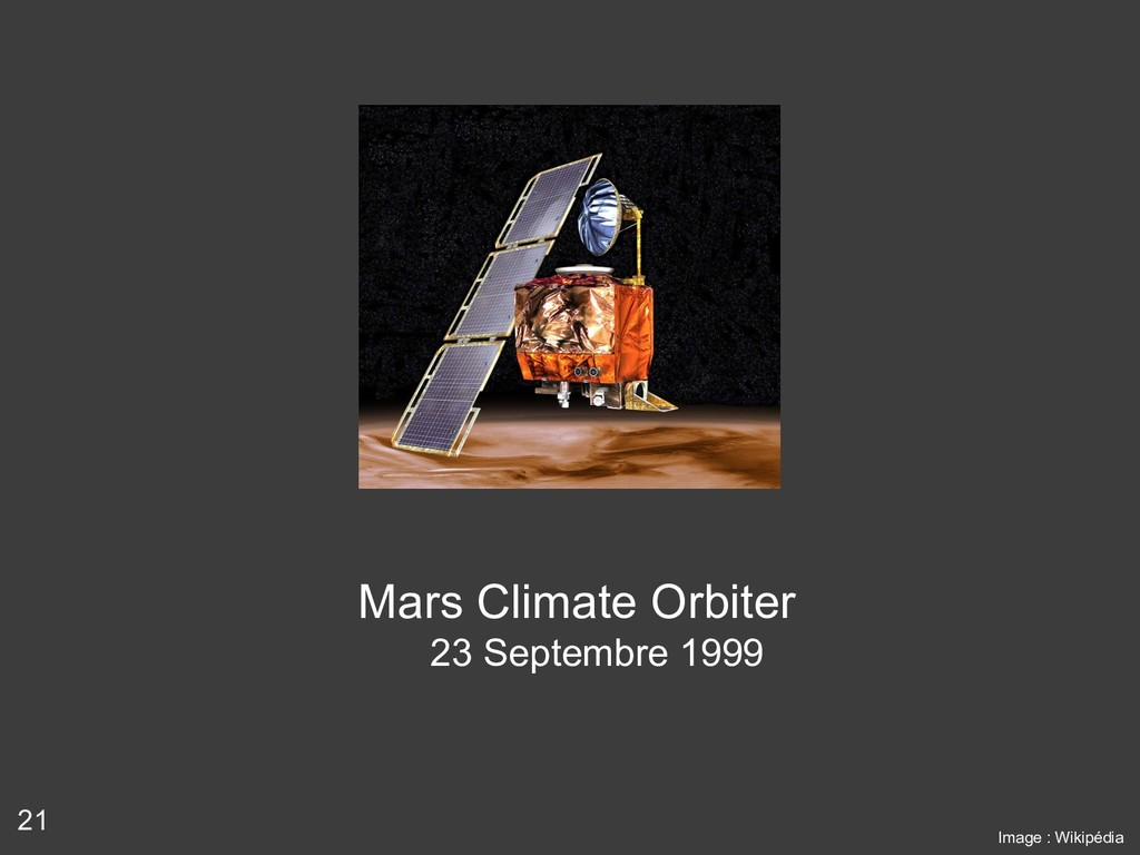 21 Mars Climate Orbiter 23 Septembre 1999 Image...