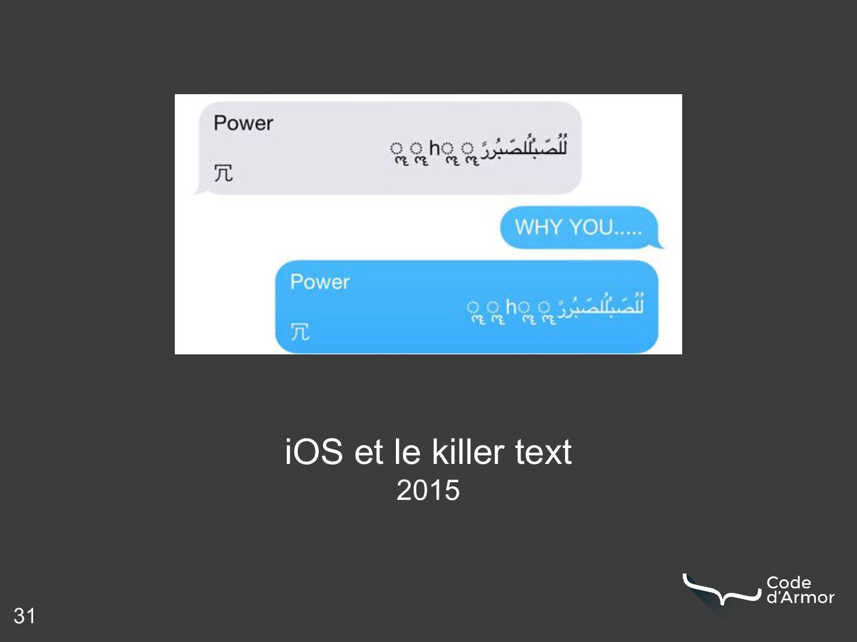 31 iOS et le killer text 2015