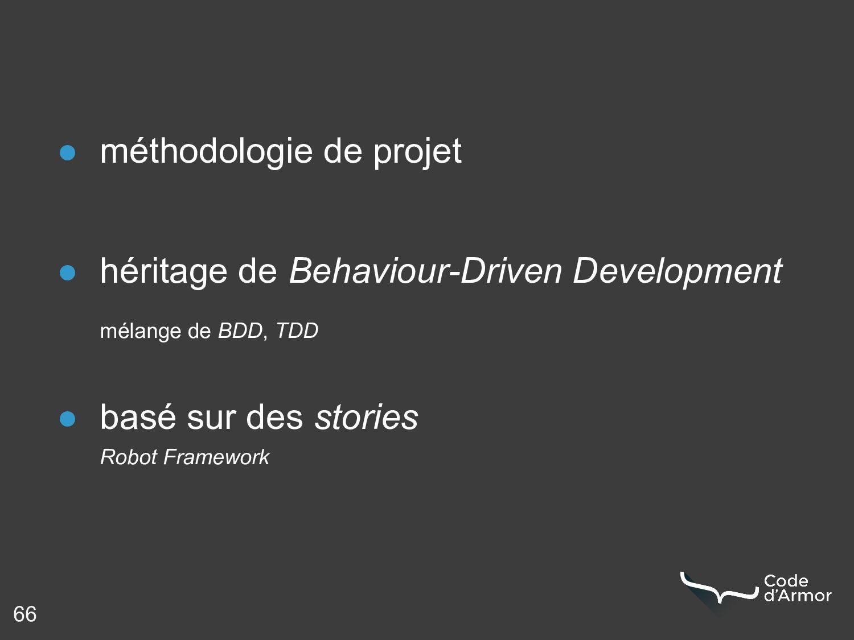 66 ● méthodologie de projet ● héritage de Behav...