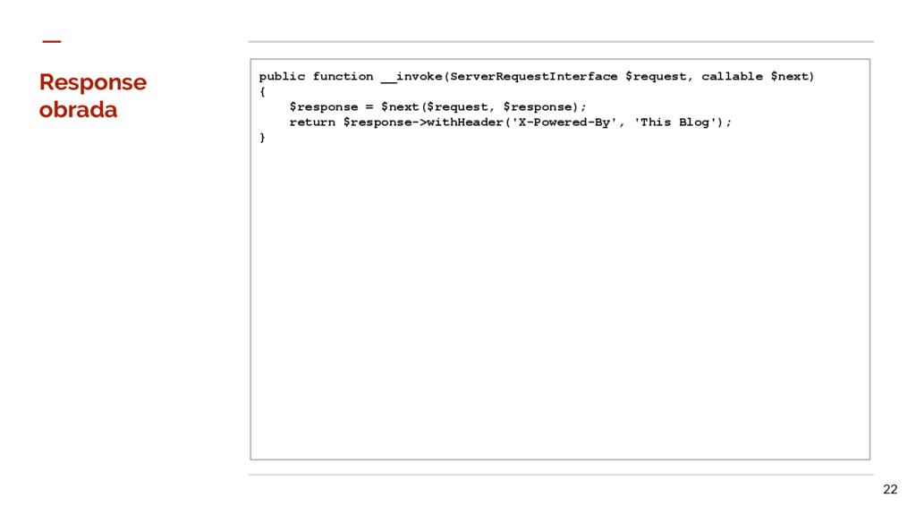 Response obrada public function __invoke(Server...