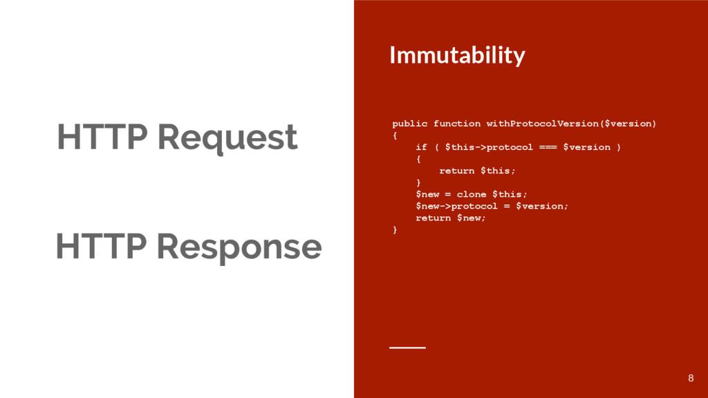 HTTP Request Immutability HTTP Response public ...
