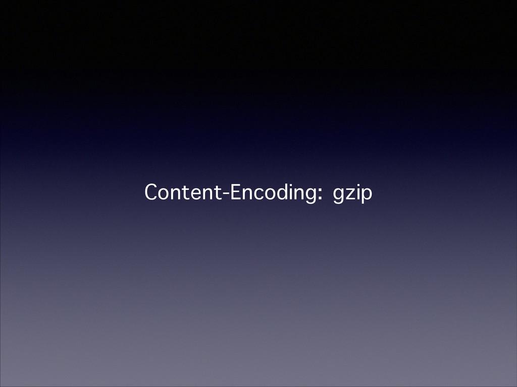 Content-Encoding: gzip