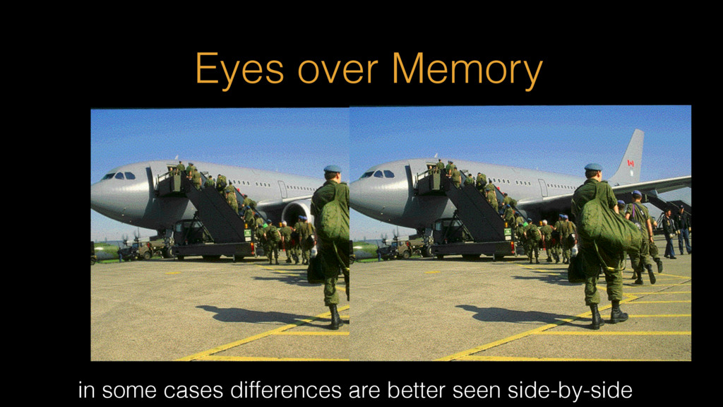 in some cases differences are better seen side-...