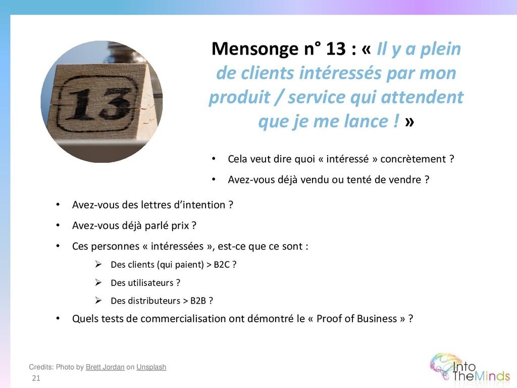 Mensonge n° 13 : « Il y a plein de clients inté...