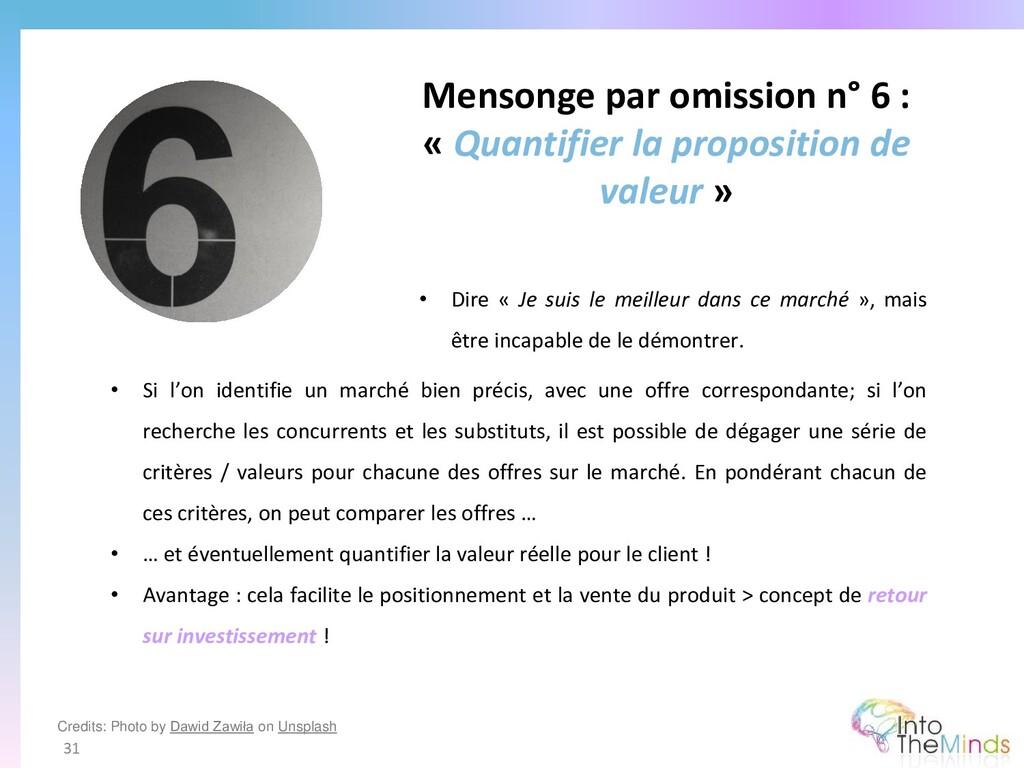 Mensonge par omission n° 6 : « Quantifier la pr...