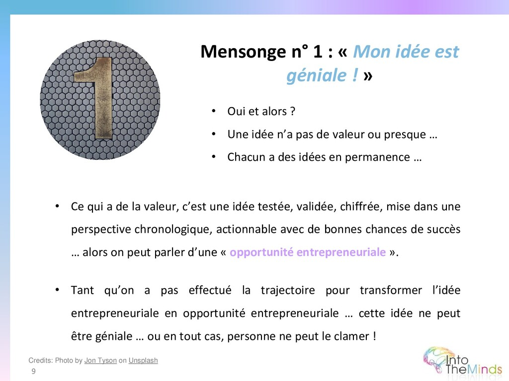 Mensonge n° 1 : « Mon idée est géniale ! » 9 • ...