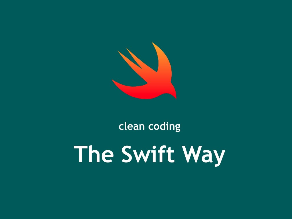 The Swift Way clean coding