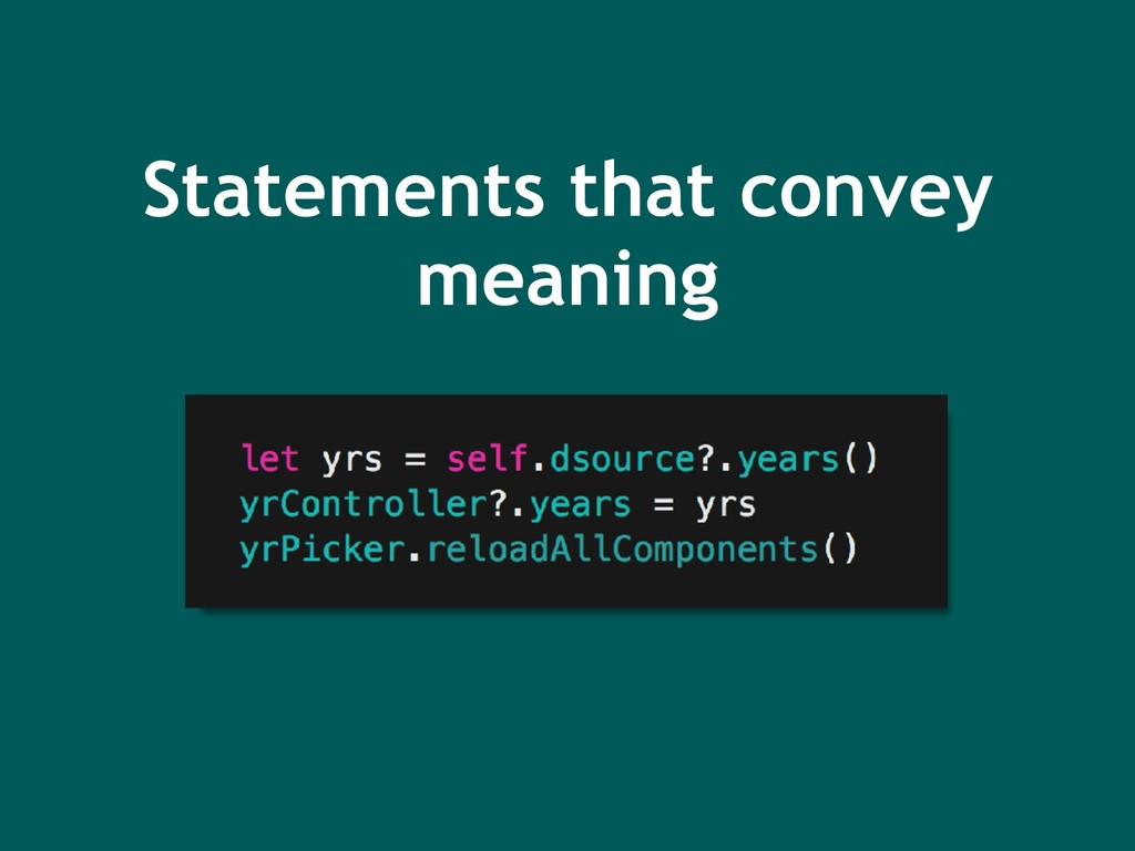 Statements that convey meaning