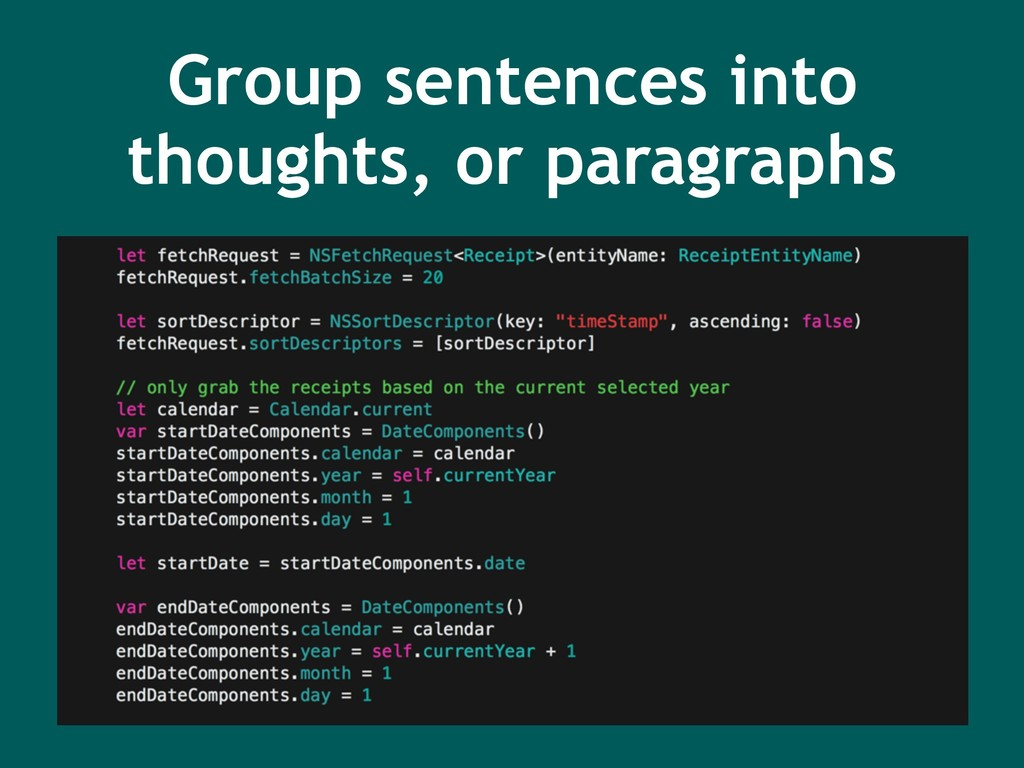 Group sentences into thoughts, or paragraphs