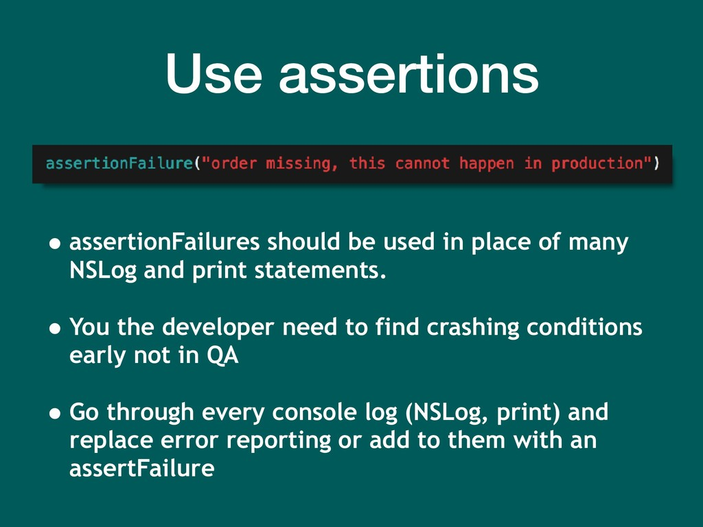 Use assertions • assertionFailures should be us...