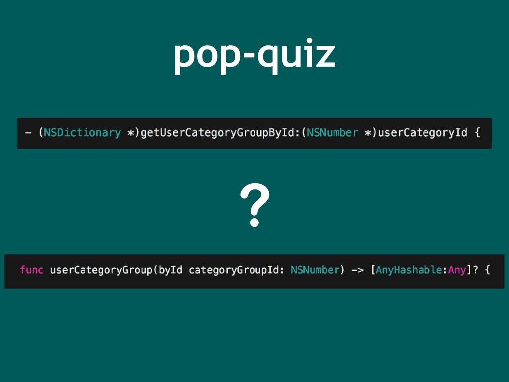 pop-quiz ?