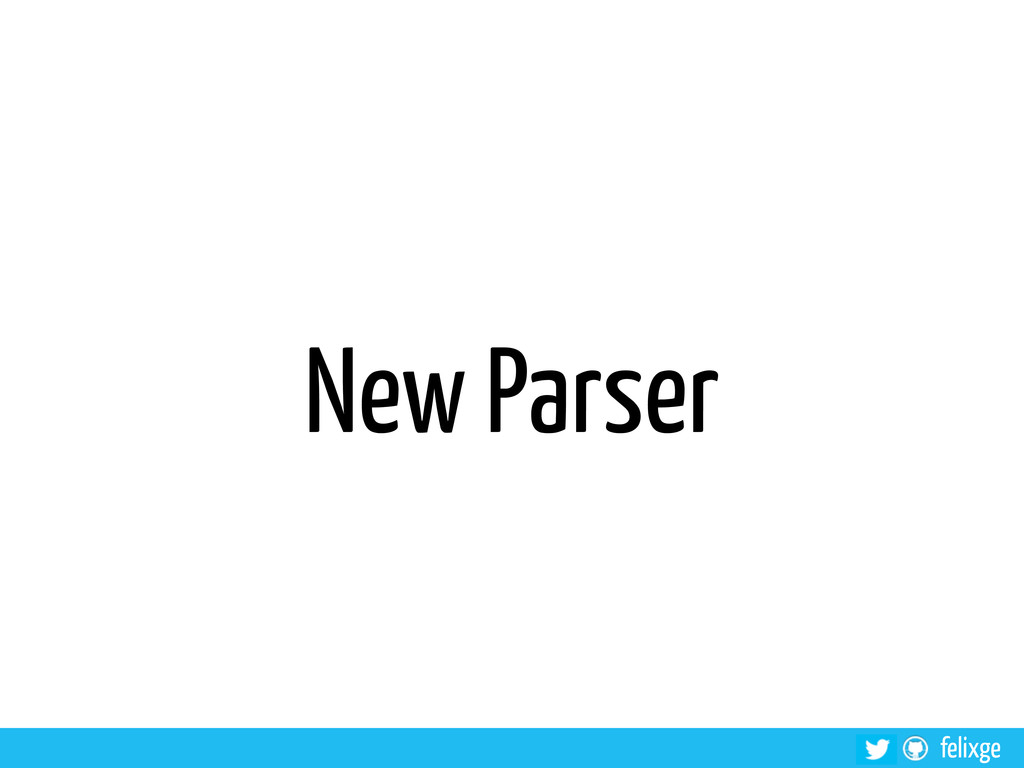 felixge New Parser