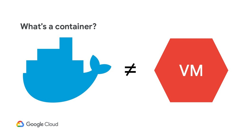 What's a container? ≠
