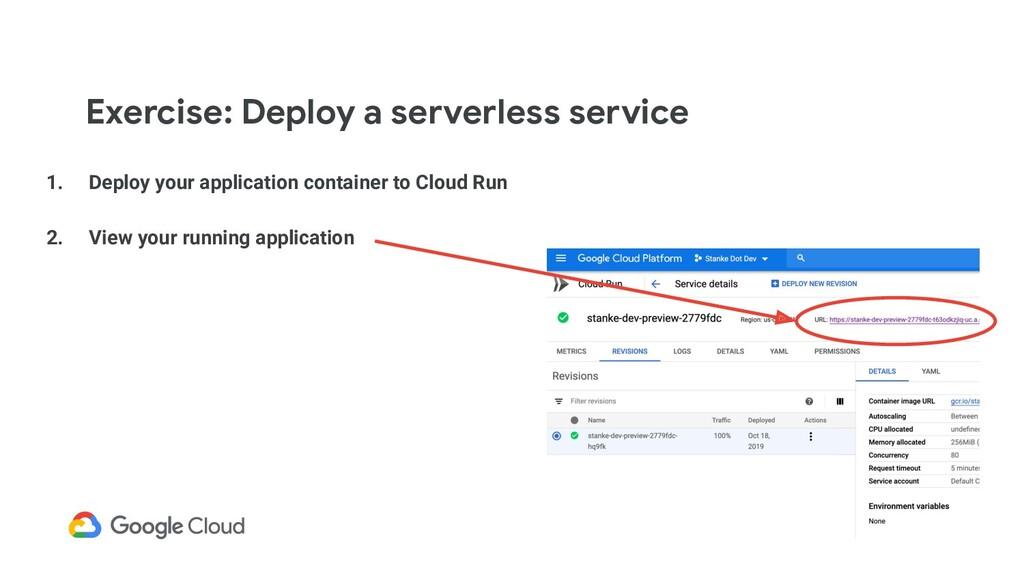 Exercise: Deploy a serverless service 1. Deploy...