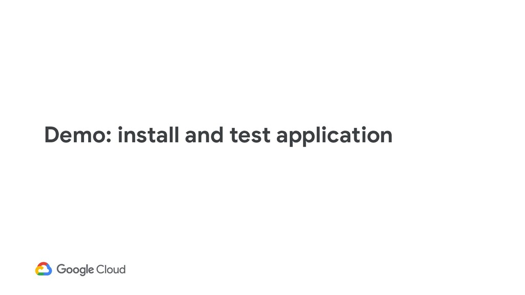 Demo: install and test application
