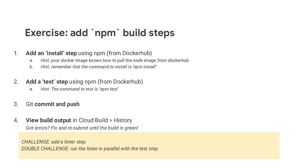 Exercise: add `npm` build steps 1. Add an 'inst...