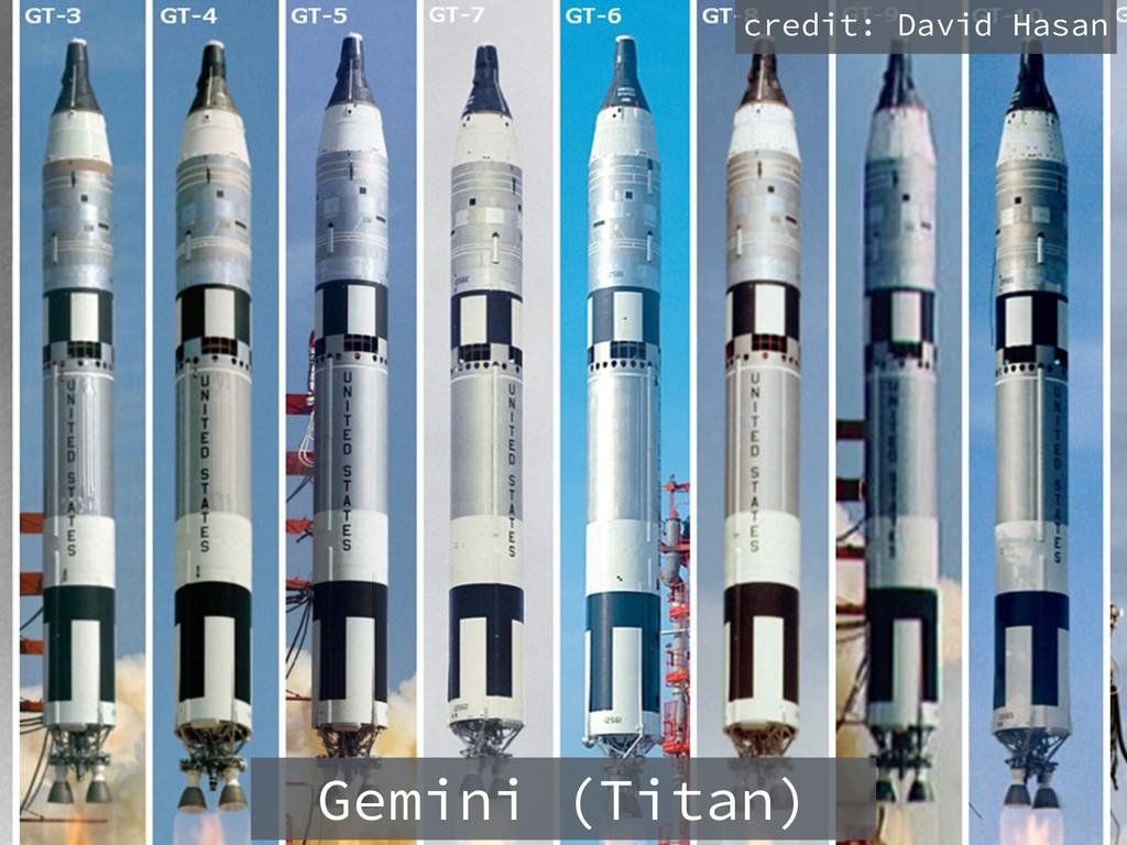 Gemini (Titan) credit: David Hasan