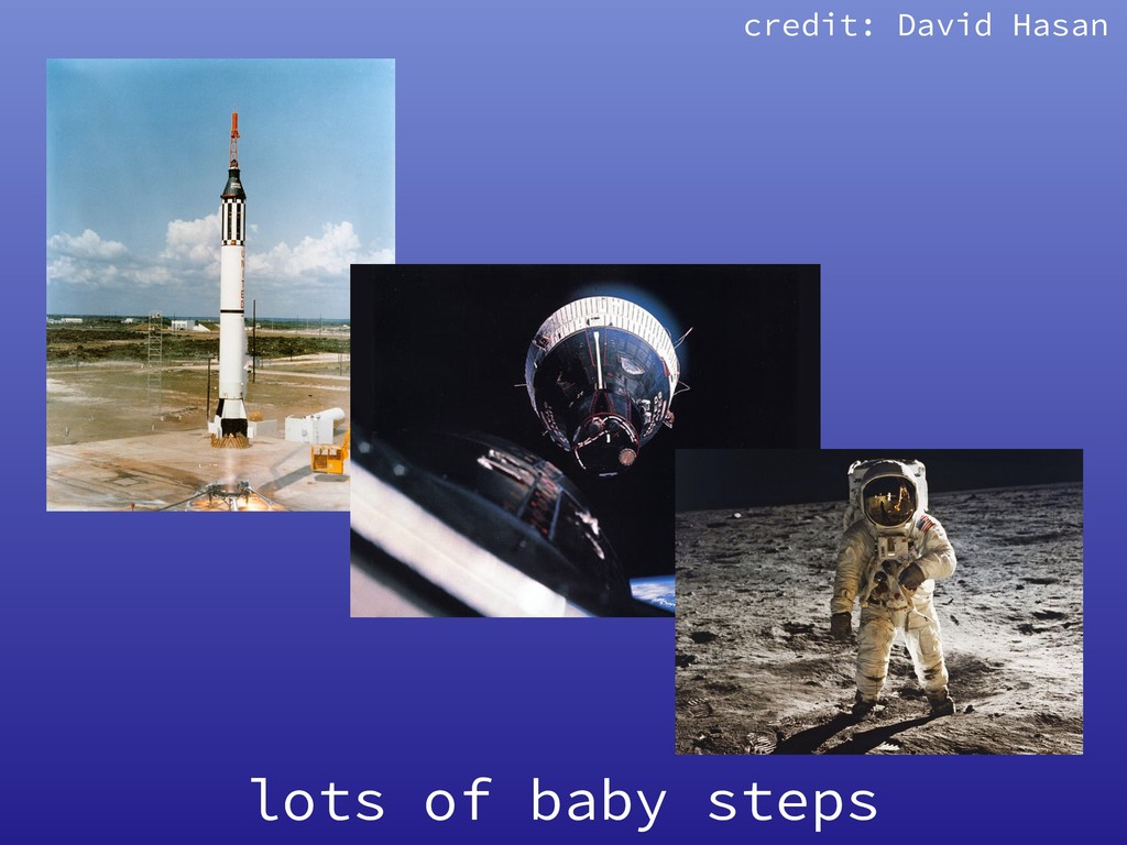 lots of baby steps credit: David Hasan