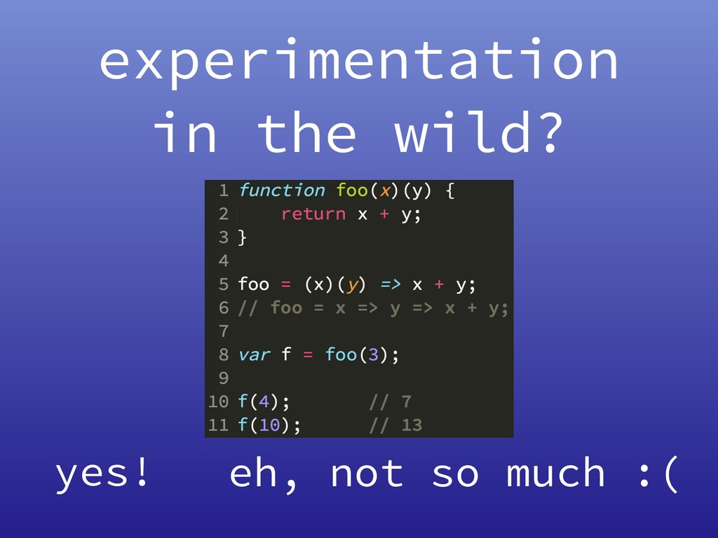 experimentation in the wild? yes! eh, not so mu...
