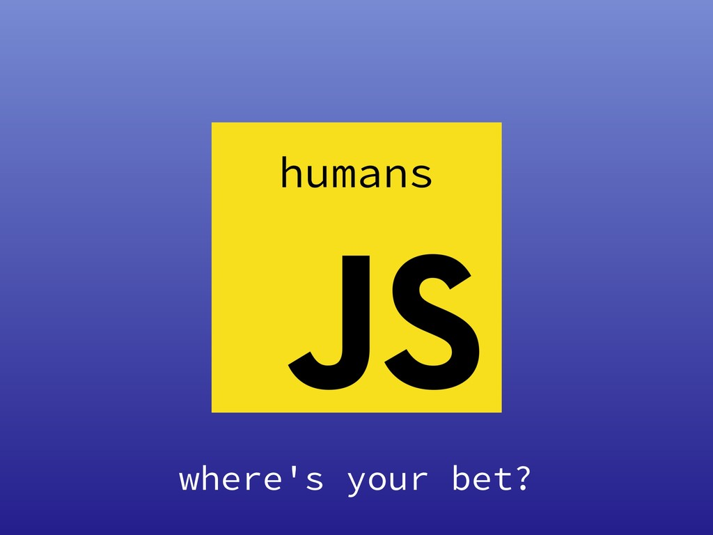 language machine humans where's your bet?