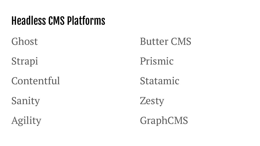 Headless CMS Platforms Ghost Strapi Contentful ...