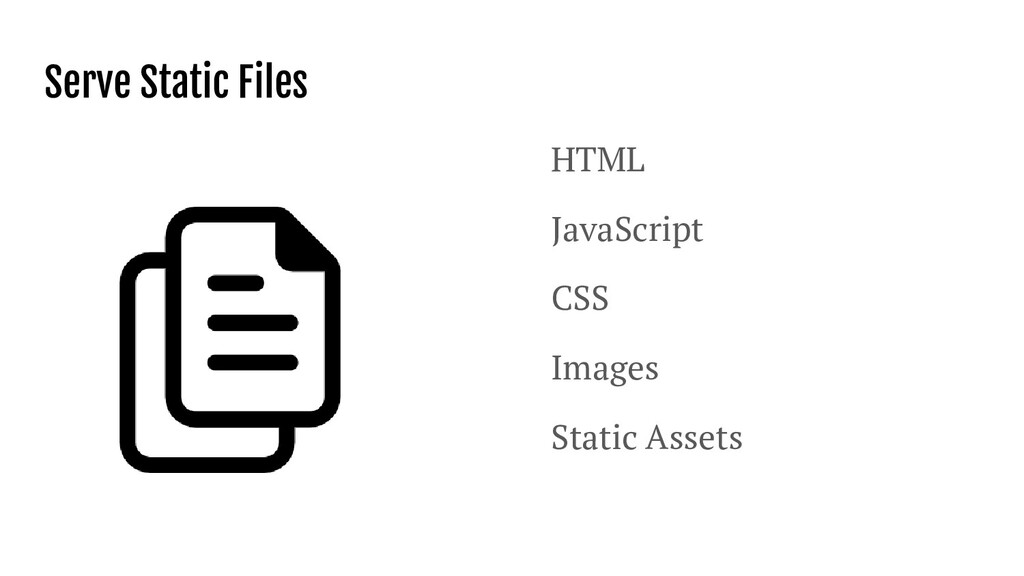 Serve Static Files HTML JavaScript CSS Images S...
