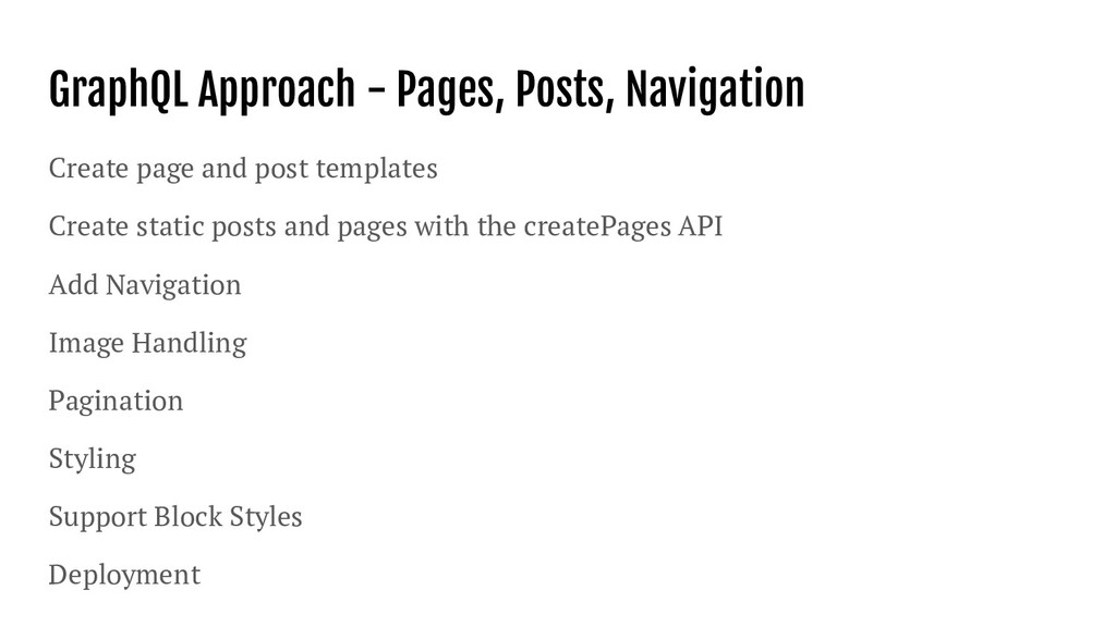 GraphQL Approach - Pages, Posts, Navigation Cre...