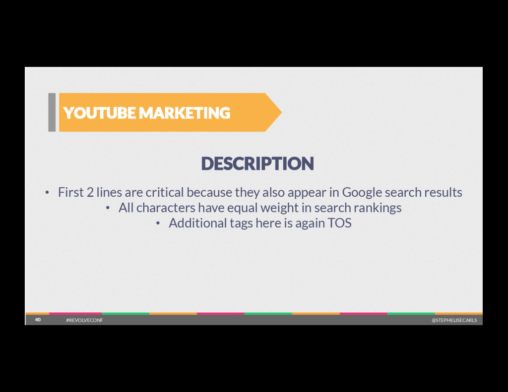 40 YOUTUBE MARKETING 40 DESCRIPTION •  First 2 ...