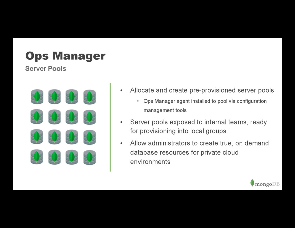 Ops Manager • Allocate and create pre-provisio...