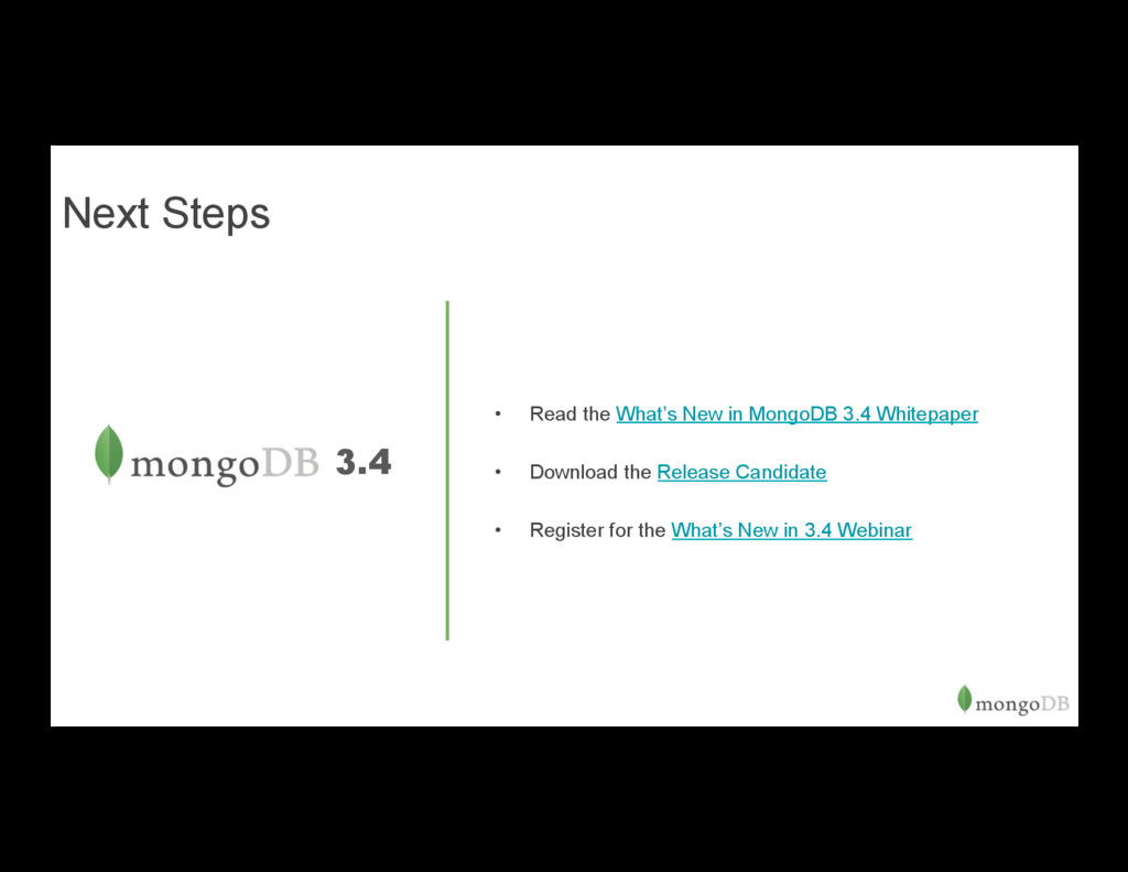 3.4 • Read the What's New in MongoDB 3.4 White...