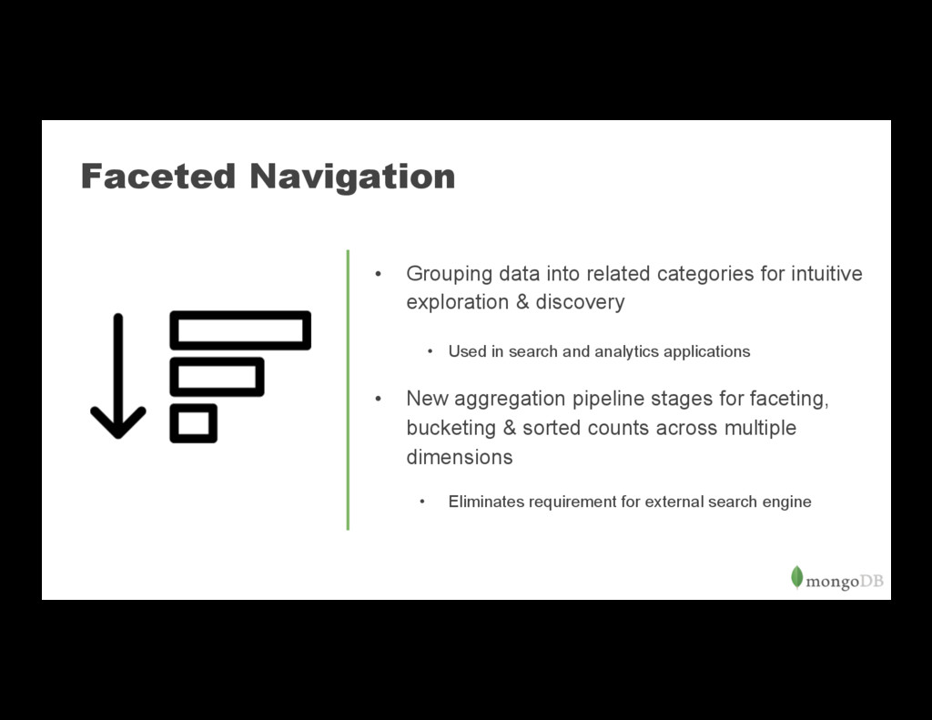 Faceted Navigation • Grouping data into relate...