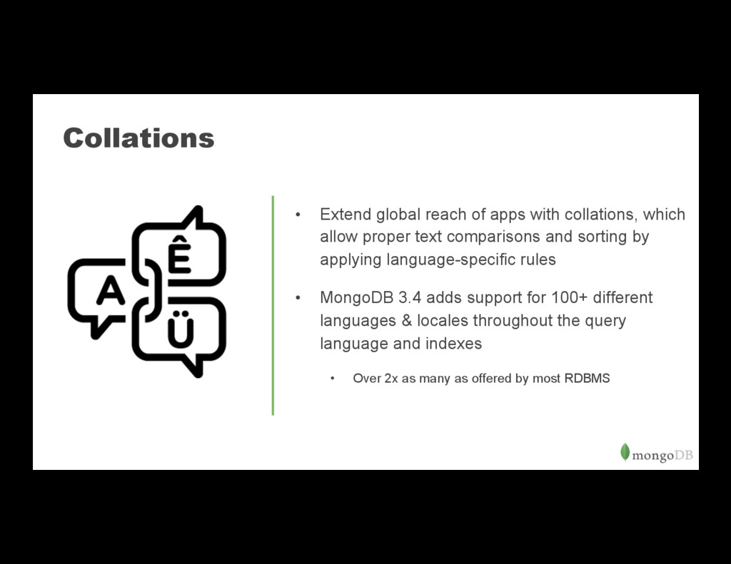 Collations • Extend global reach of apps with ...