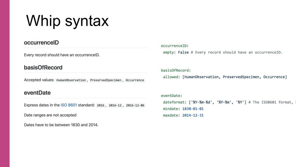 Whip syntax