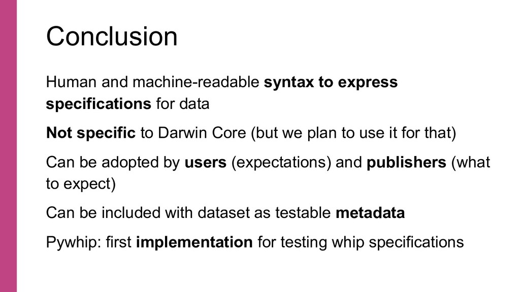 Conclusion Human and machine-readable syntax to...