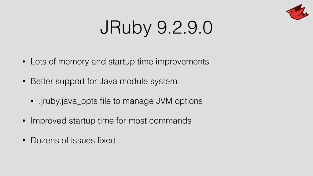 JRuby 9.2.9.0 • Lots of memory and startup time...