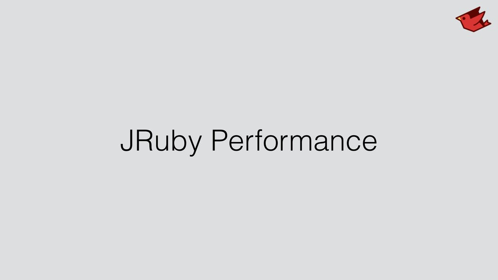 JRuby Performance