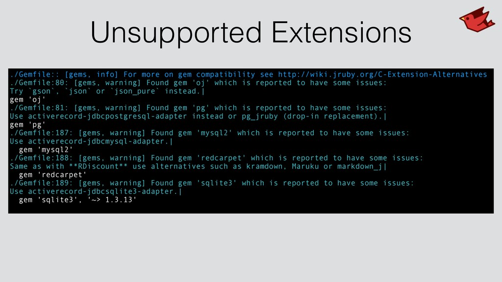 Unsupported Extensions ./Gemfile:: [gems, info]...