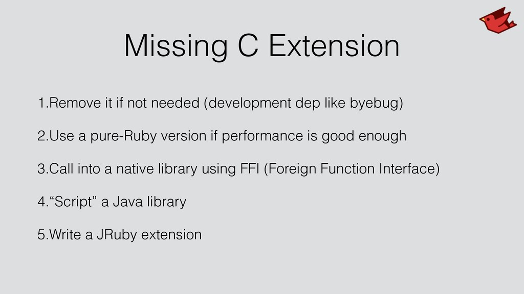 Missing C Extension 1.Remove it if not needed (...
