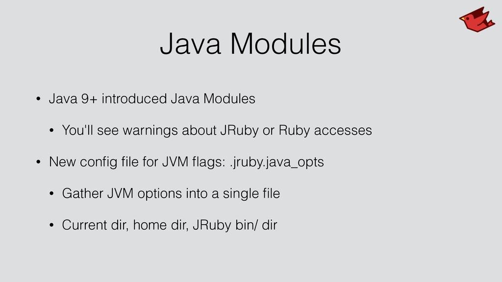 Java Modules • Java 9+ introduced Java Modules ...